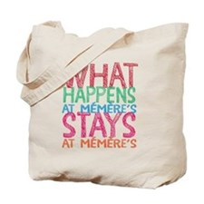 What Happens At Memere's Tote Bag