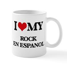 I Love My ROCK EN ESPANOL Mugs