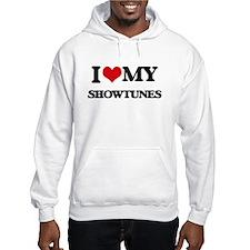 I Love My SHOWTUNES Hoodie
