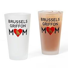 Brussels Griffon Mom Drinking Glass