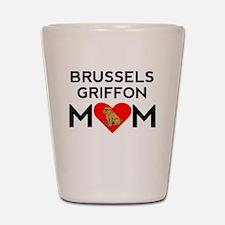 Brussels Griffon Mom Shot Glass