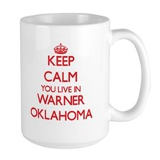 Keep calm you live in Warner Oklahoma Mugs