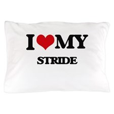 I Love My STRIDE Pillow Case