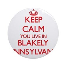 Keep calm you live in Blakely Pen Ornament (Round)