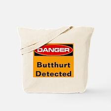 danger butthurt detected Tote Bag