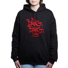 Bang Bang Women's Hooded Sweatshirt