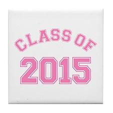 Class Of 2015 Tile Coaster