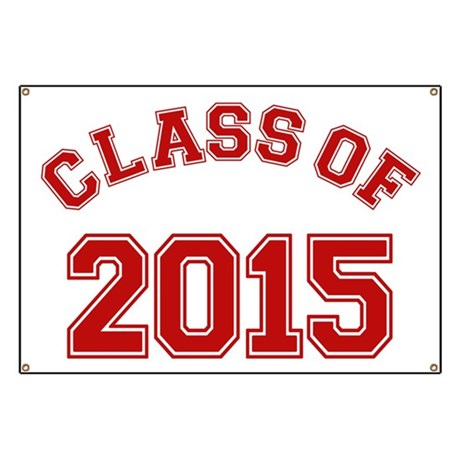 Class Of 2015 Banner By Trendyteeshirts. Water Lettering. Flag Display. Where To Get Wall Stickers. Name Stickers. Safety Topic Signs. Sandwich Board Signs Of Stroke. Reticular Signs. Huge Lettering
