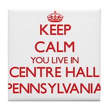 Keep calm you live in Centre Hall Pen Tile Coaster