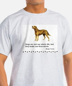 Chesapeake Bay Retriever Life Quote T-Shirt