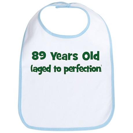 89 Years Old (perfection) Bib