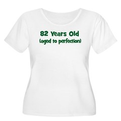 82 Years Old (perfection) T-Shirt