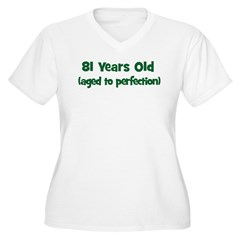 81 Years Old (perfection) T-Shirt