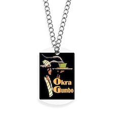 Okra Gumbo Dog Tags