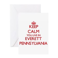 Keep calm you live in Everett Penns Greeting Cards