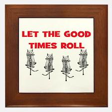 LET THE GOOD TIMES ROLL Framed Tile