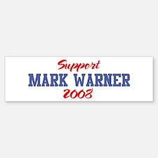 Support MARK WARNER 2008 Bumper Bumper Bumper Sticker