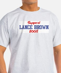 Support LANCE BROWN 2008 T-Shirt