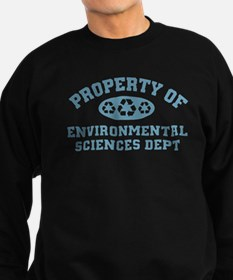 Property Of Environmental Sciences Sweatshirt