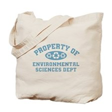 Property Of Environmental Sciences Tote Bag