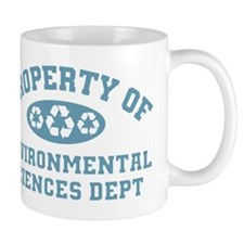 Property Of Environmental Sciences Mugs
