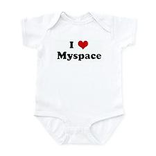I Love Myspace Infant Bodysuit