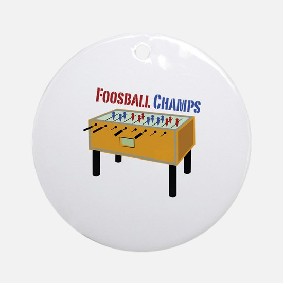 Foosball Champs Ornament (Round)