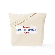 Support GENE CHAPMAN 2008 Tote Bag