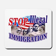 Stop Illegal Immigration Mousepad