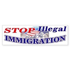Stop Illegal Immigration Bumper Bumper Sticker