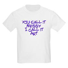 I Call It Art T-Shirt