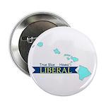 "2.25"" Button (10 pack) True Blue Hawai'i LIBERAL"