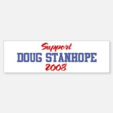 Support DOUG STANHOPE 2008 Bumper Bumper Bumper Sticker