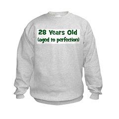 28 Years Old (perfection) Sweatshirt