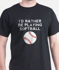 Id Rather Be Playing Softball T-Shirt