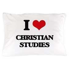 I Love Christian Studies Pillow Case