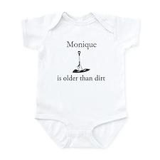 Monique is older than dirt Onesie