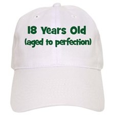 18 Years Old (perfection) Baseball Cap