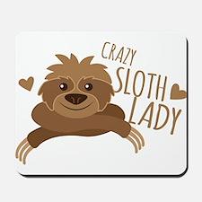 Crazy Sloth lady Mousepad