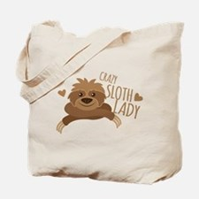 Crazy Sloth lady Tote Bag