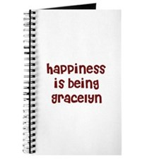 happiness is being Gracelyn Journal