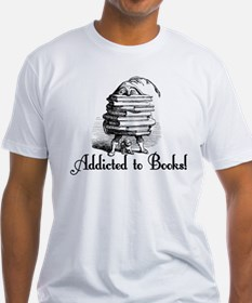 Addicted to Books! Shirt