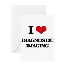 I Love Diagnostic Imaging Greeting Cards