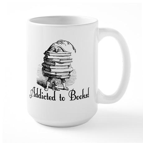 Addicted to Books! Large Mug