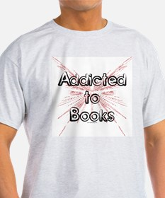 Addicted to Books! 2 T-Shirt
