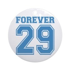 Forever 29 Ornament (Round)