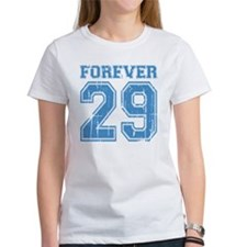 Forever 29 Tee