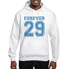 Forever 29 Jumper Hoody