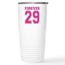 Forever 29 Travel Mug