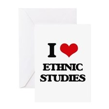 I Love Ethnic Studies Greeting Cards
